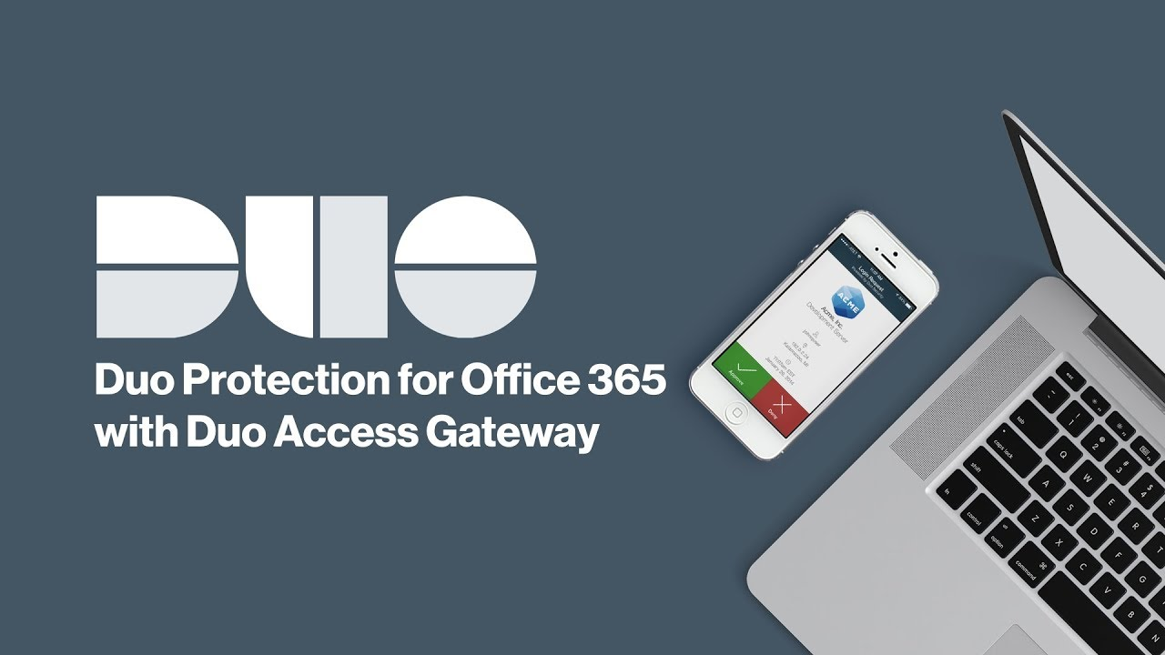 How to Install Duo Two-factor Authentication for Office 365 with Duo Access  Gateway