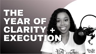 2020: THE YEAR OF CLARITY & EXECUTION | TABLE TALK WITH TOTTIE EPISODE 77