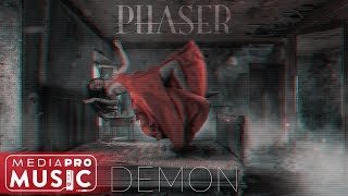 Phaser - Demon (Official Audio)