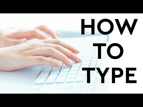 How To Type Learn To Type