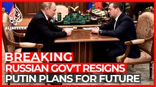 Russia PM's government resigns