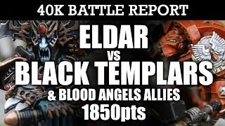 Eldar vs Black Templars & Blood Angels Warhammer 40K Battle Report 6th Edition 1850pts | HD Video