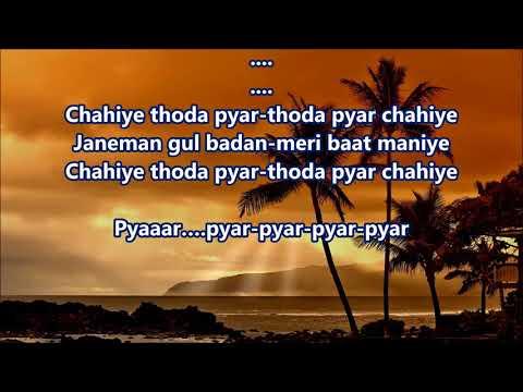 Chahiye thoda pyar Lahu ke do rang Full Karaoke Scrolling Lyrics