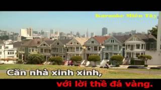 Căn Nhà Mộng Ước Karaoke (Mạnh Quỳnh Beat Chuẩn Full HD 1080p) Karaoke Miền Tây