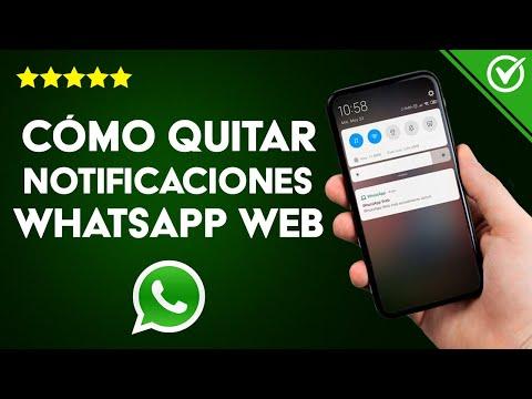 Cómo Quitar o Eliminar las Notificaciones de WhatsApp Web en Android o iPhone