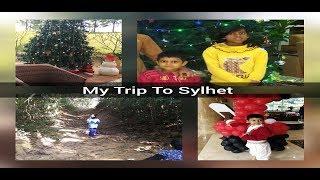 MY Trip to Sylhet Raisha and Muntasha| Tour to Sylhet| Travel to Sylhet |Part 2