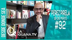 #DesdeDondeSea #92 con Pérez Pirela