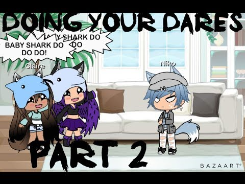 Doing your Dares PART 2 |Gacha Life|