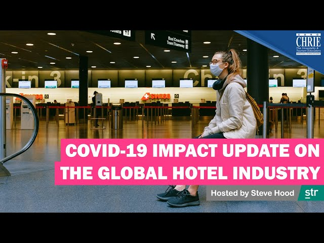 COVID-19 Impact Update on the Global Hotel Industry