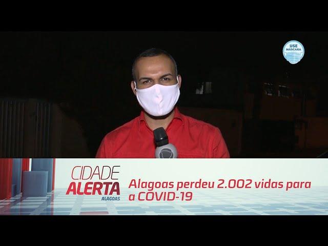 Coronavírus: Alagoas perdeu 2.002 vidas para a COVID-19