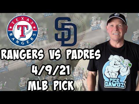 Texas Rangers vs San Diego Padres 4/9/21 MLB Pick and Prediction MLB Tips Betting Pick