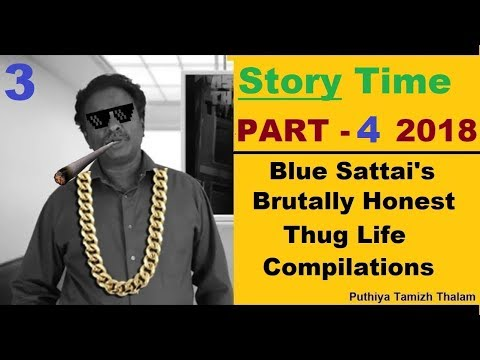Blue Sattai's Thug Life STORY collection | Part 4 | புளு சட்டை | Fun