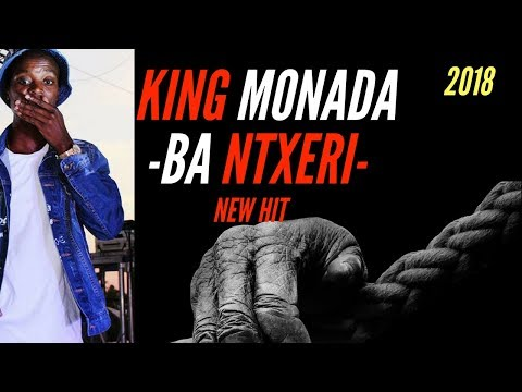 KING MONADA BA NTXERI |2018|