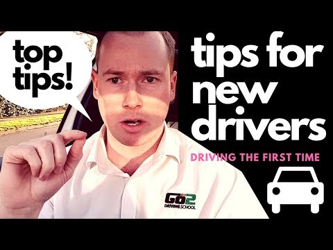 First Time Driver ???  My Tips...