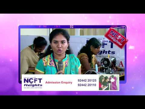 Fashion Designing Institute In Tamilnadu Ncft Heights Youtube