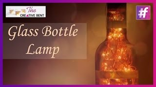 Glass Bottle Lamp | Waste Creativity | DIY with Swati