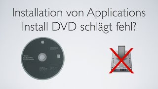 Applications DVD: Installation fehlgeschlagen?