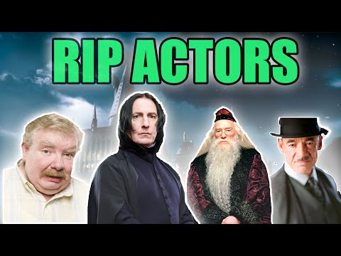Harry Potter: Tribute To The Deceased Actors Of The Films (Dead Harry Potter Actors By 2016)