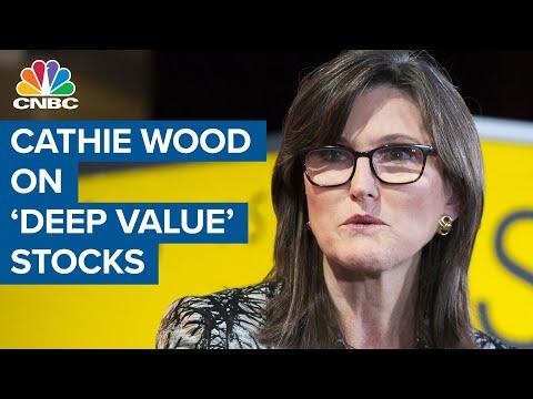 Ark's Cathie Wood on 'deep value' stocks