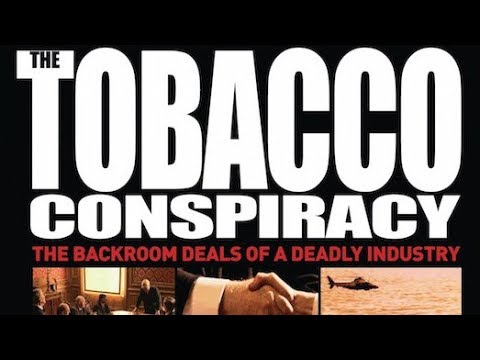 Tobacco Conspiracy: The Backroom Deals of a Deadly Industry