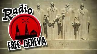 radio free geneva calvinisms gospel tautology refuted