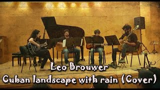Leo Brouwer Cuban landscape with rain (Cover)
