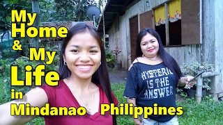 My Home & My Life in Mindanao