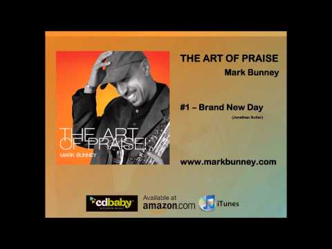 Brand New Day (Jonathan Butler) by Saxophonist Mark Bunney