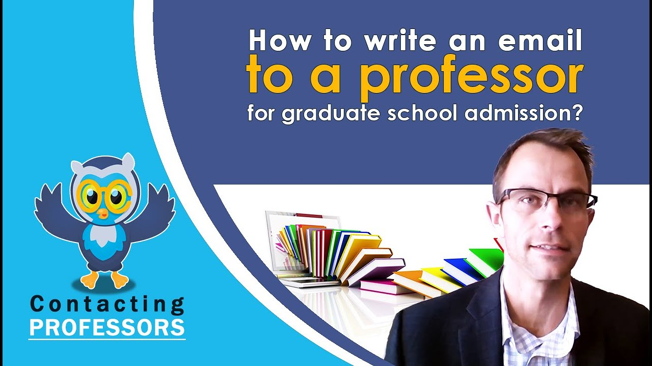 how to write an email to a professor for graduate school admission