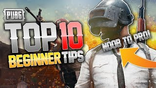 TOP 10 TIPS FOR BEGINNERS!! [PUBG Mobile]