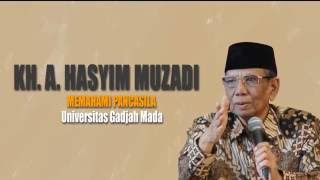 KH. Ahmad Hasyim Muzadi : Memahami Pancasila