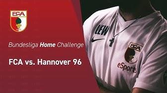 Bundesliga Home Challenge // FCA vs. Hannover 96