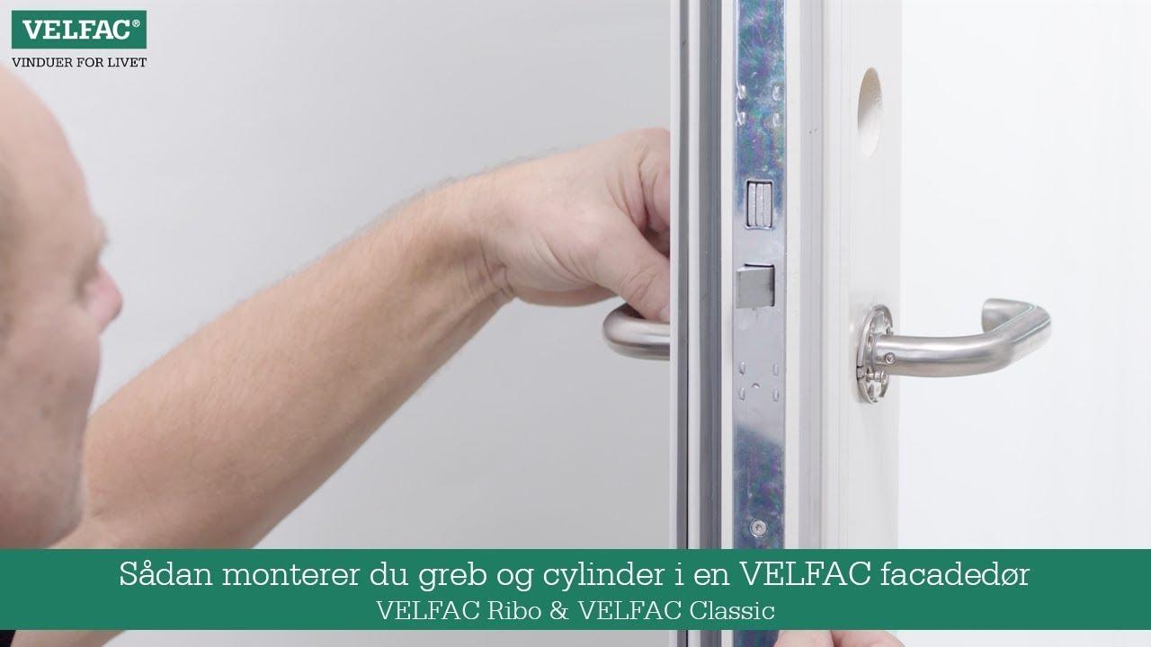 Ny Sådan monterer du greb og cylinder i en VELFAC facadedør VELFAC HM05