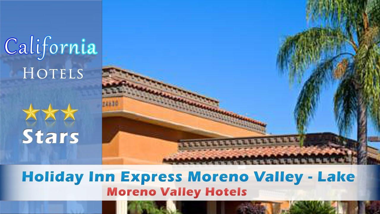 Holiday Inn Express Moreno Valley Lake Perris Hotels California