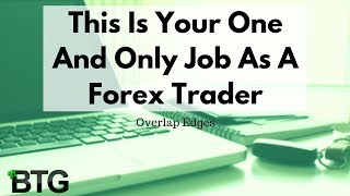 This Is Your Only Job As A Forex Trader - Live NADEX, Forex Trading