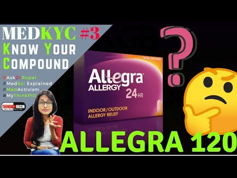 Allegra 120 - Effects OVerdose & Precautions- Educates  Dr Rupal #MedKYC Ep3