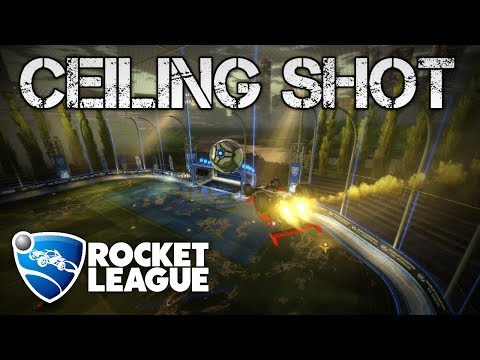 Ceiling Shots | ROCKET LEAGUE TUTORIAL *Advanced*