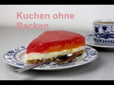 Rezept Backen Kuchen Ohne Backen Mandarinen Torte Youtube