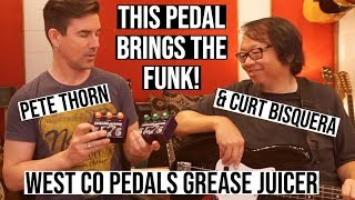 SUPER FUNKY PEDAL! WEST CO GREASE JUICER, for Guitar AND bass!