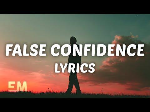 Noah Kahan - False Confidence (Lyrics)