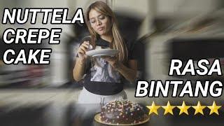 BIKIN DESSERT RASA BINTANG 5 YUK, RESEP NUTTELA CREPE CAKE ALA AUREL HERMANSYAH