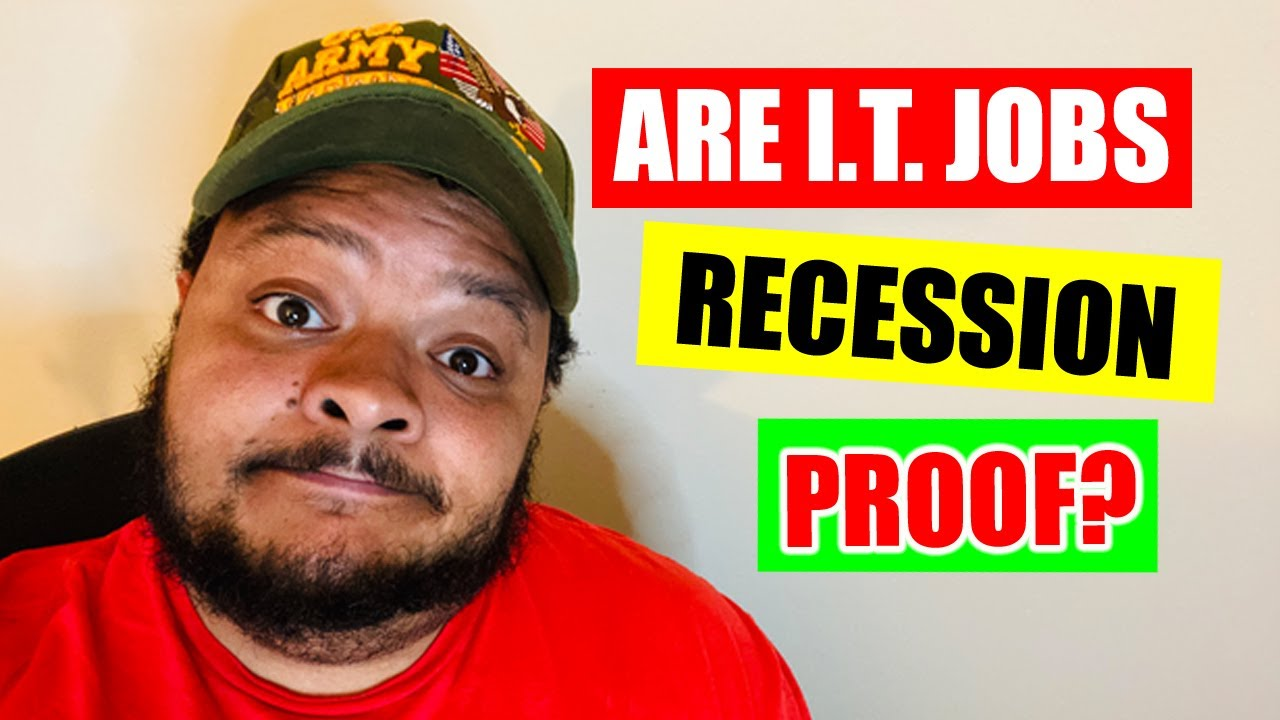 Are I.T. Jobs Recession Proof?