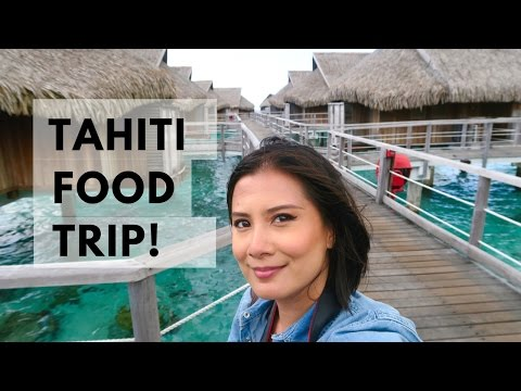 TAHITI Food Trip! (Eating My Way Around Papeete and Moorea)