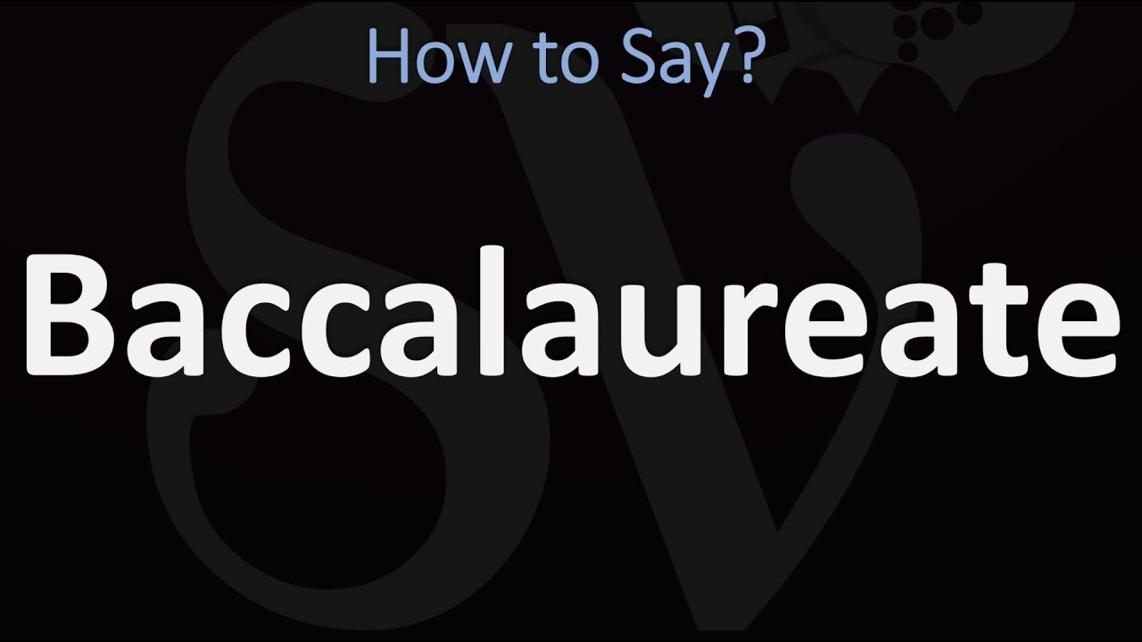How to Pronounce Baccalaureate? (CORRECTLY)