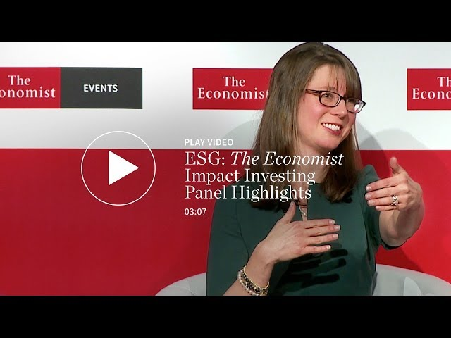 ESG: The Economist Impact Investing Panel Highlights