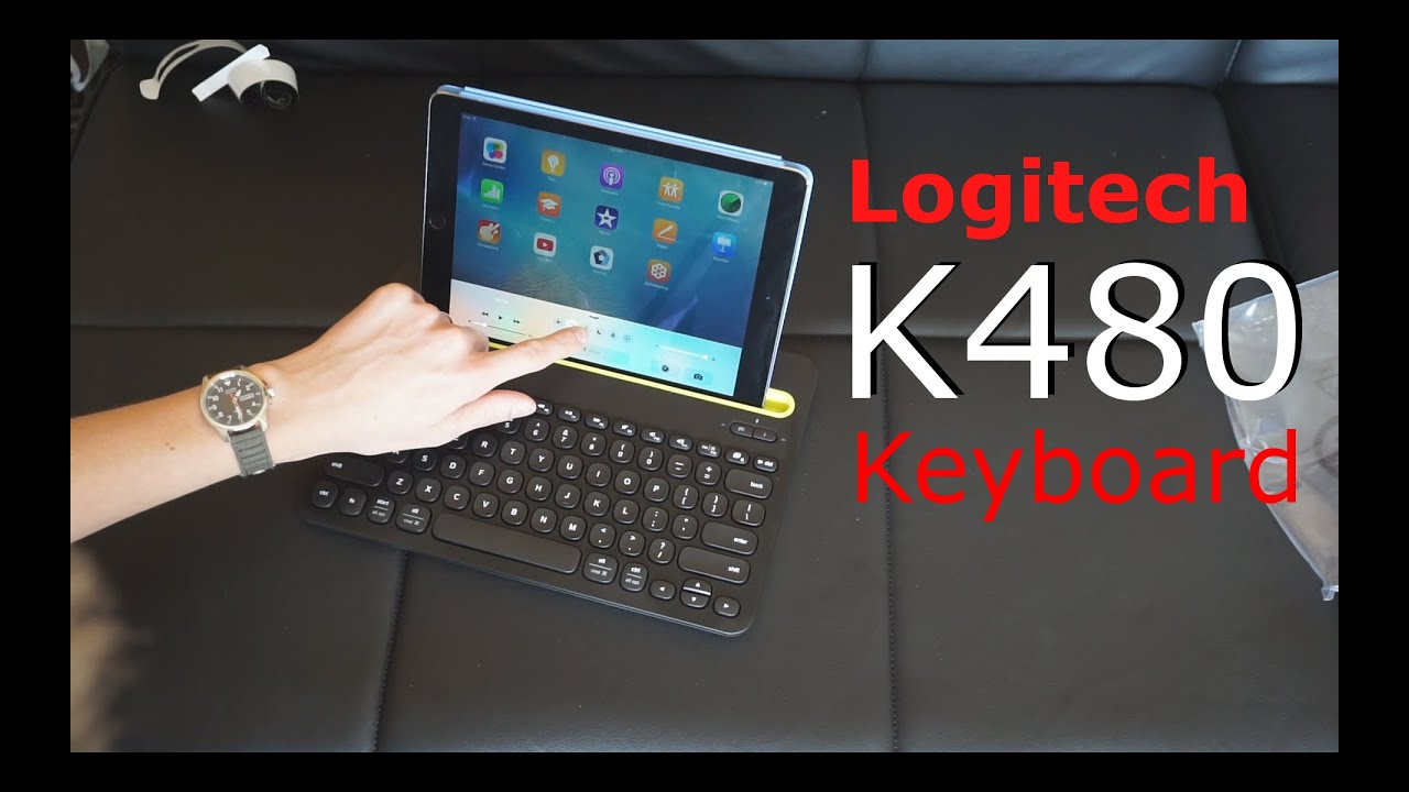 Logitech K480 Bluetooth Keyboard Unboxing And Review Youtube