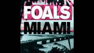 Foals - Wear & Tear