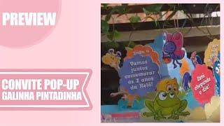 Convite pop-up Galinha pintadinha