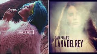 Hold Me Down x Dark Paradise - Halsey/Lana Del Rey (Mashup)
