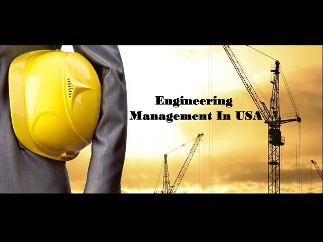 Engineering Management in USA